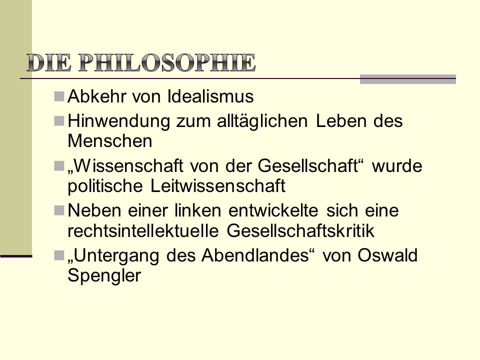 """Abkehr von Idealismus Hinwendung zum alltäglichen Leben des Menschen """"Wissenschaft von der Gesellschaft"""" wurde politische Leitwissenschaft Neben einer"""