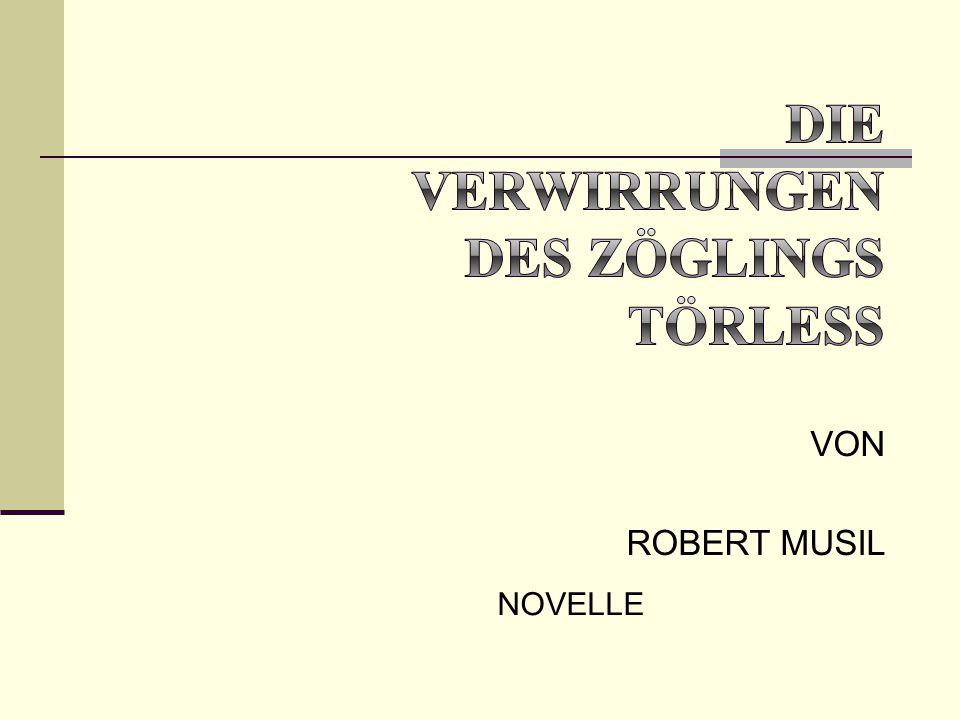 VON ROBERT MUSIL NOVELLE