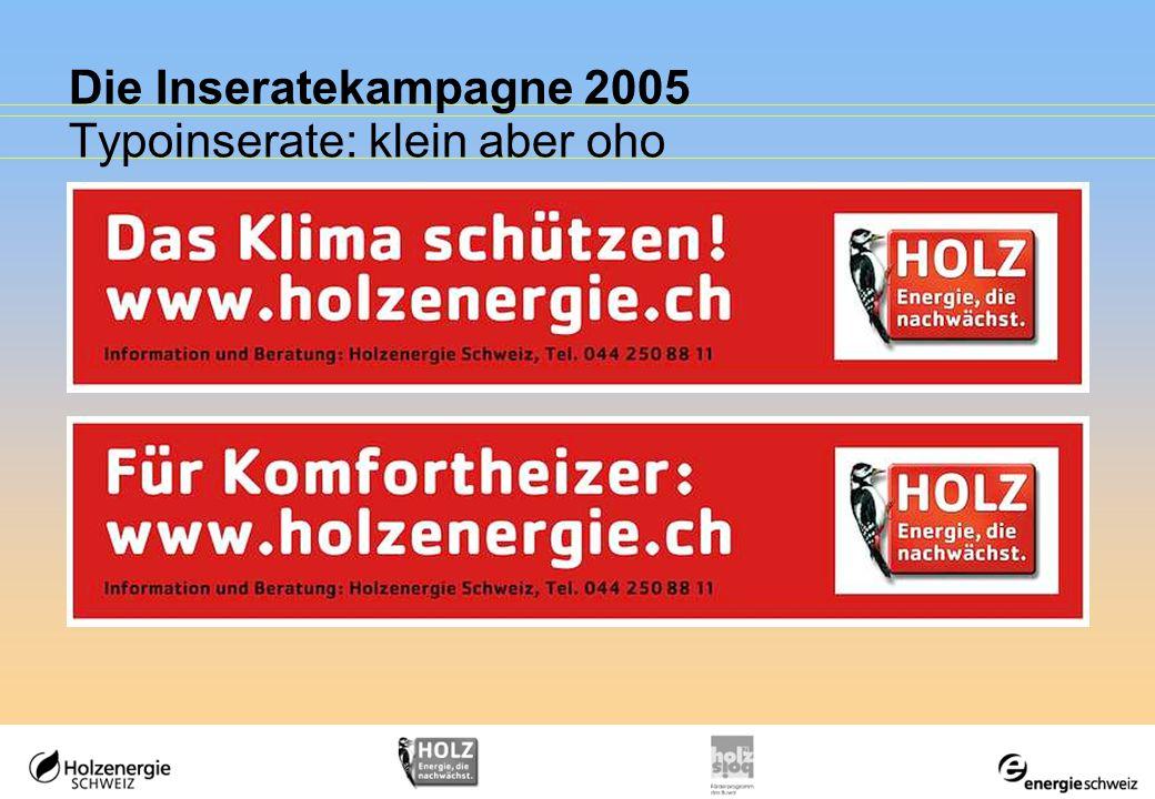 Die Inseratekampagne 2005 Typoinserate: klein aber oho
