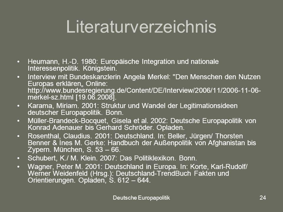 Deutsche Europapolitik24 Literaturverzeichnis Heumann, H.-D.