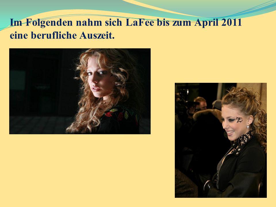 Im Folgenden nahm sich LaFee bis zum April 2011 eine berufliche Auszeit.