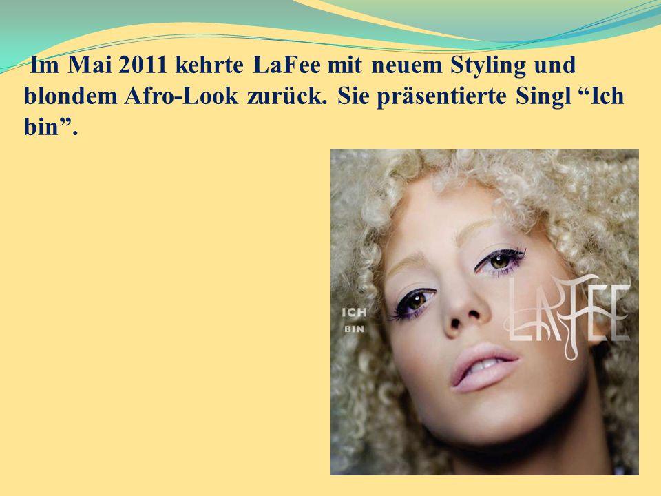 """Im Mai 2011 kehrte LaFee mit neuem Styling und blondem Afro-Look zurück. Sie präsentierte Singl """"Ich bin""""."""