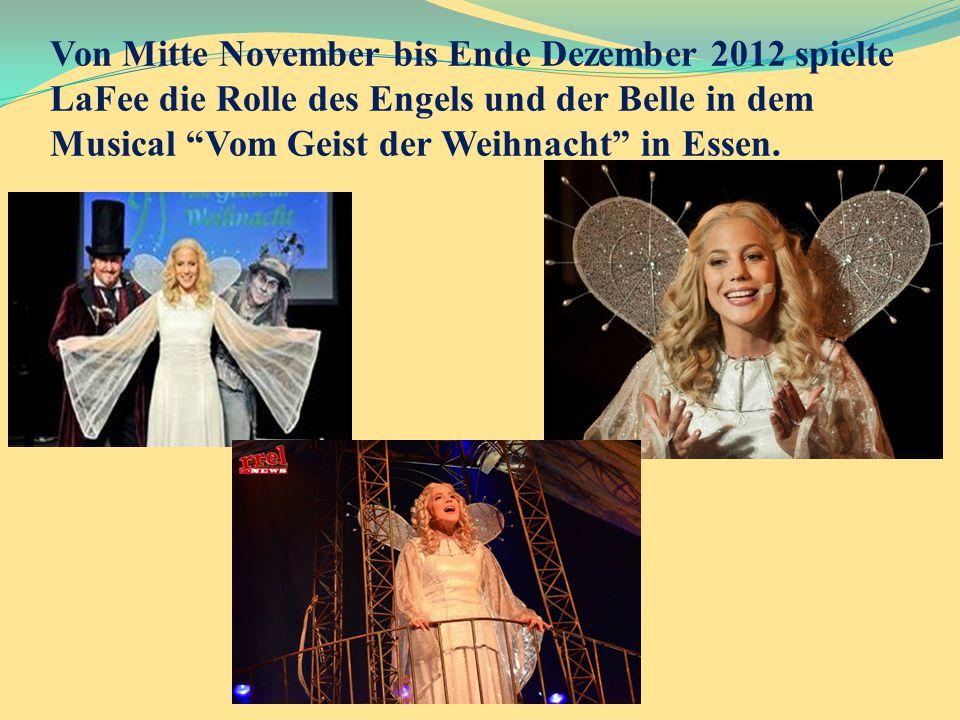 """Von Mitte November bis Ende Dezember 2012 spielte LaFee die Rolle des Engels und der Belle in dem Musical """"Vom Geist der Weihnacht"""" in Essen."""