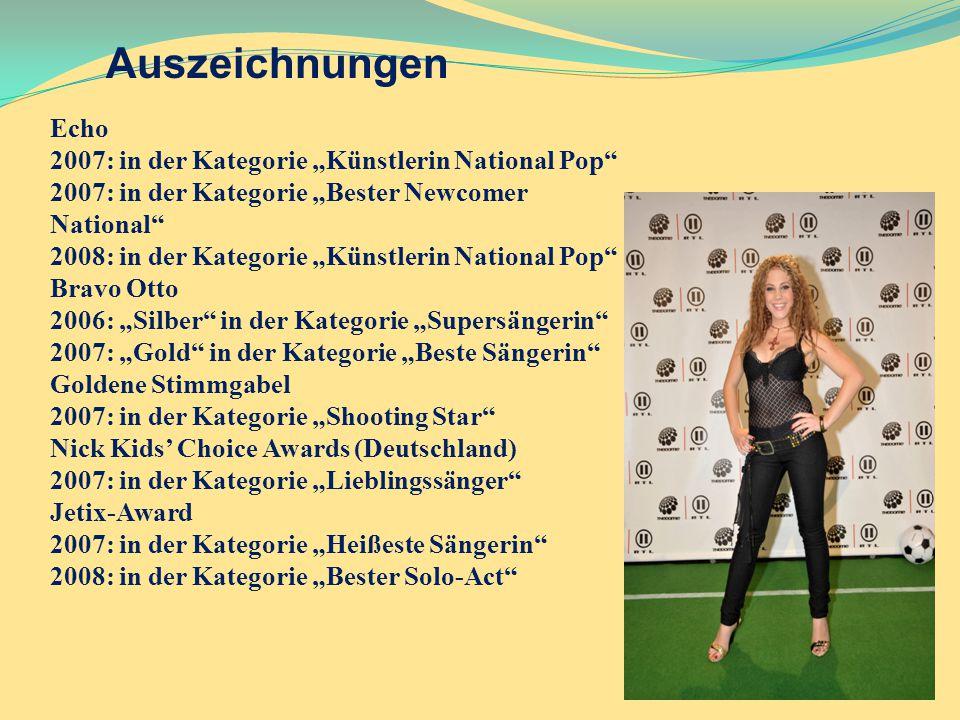 """Auszeichnungen Echo 2007: in der Kategorie """"Künstlerin National Pop"""" 2007: in der Kategorie """"Bester Newcomer National"""" 2008: in der Kategorie """"Künstle"""