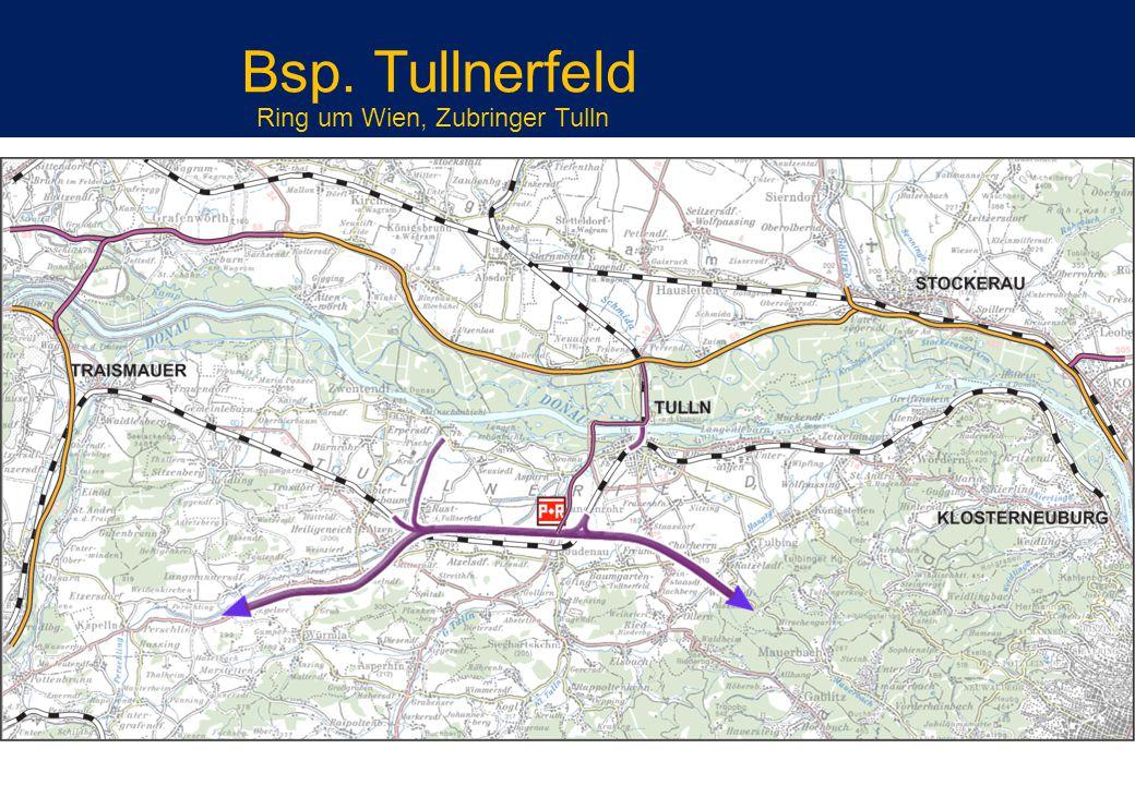 Bsp. Tullnerfeld Ring um Wien, Zubringer Tulln