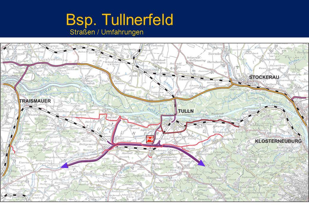 Bsp. Tullnerfeld Straßen / Umfahrungen