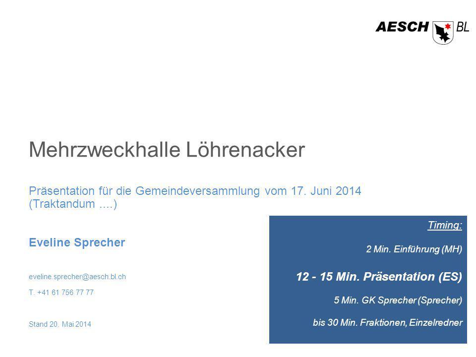 Mehrzweckhalle Löhrenacker Präsentation für die Gemeindeversammlung vom 17.