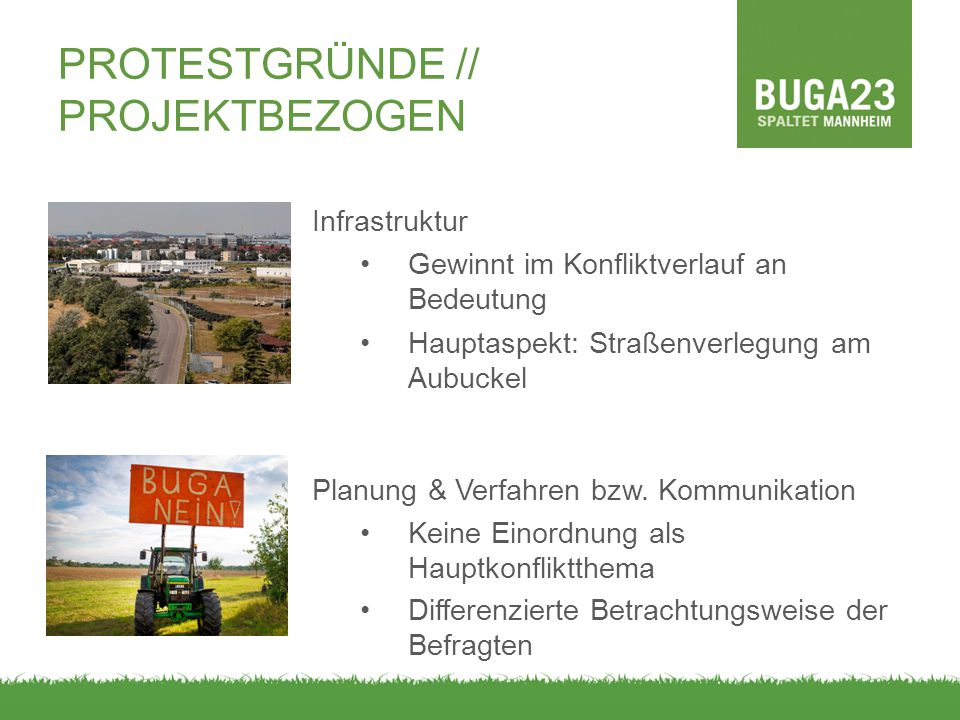 Infrastruktur Gewinnt im Konfliktverlauf an Bedeutung Hauptaspekt: Straßenverlegung am Aubuckel Planung & Verfahren bzw. Kommunikation Keine Einordnun