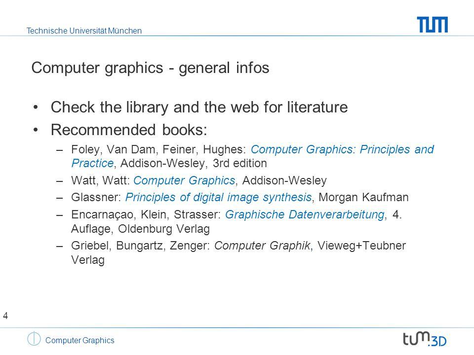 Technische Universität München Computer Graphics Part 3: image synthesis - graphics APIs Rasterization based rendering –Rendering pipeline –Projective transforms –Rasterization –Programmability and GPUs 25