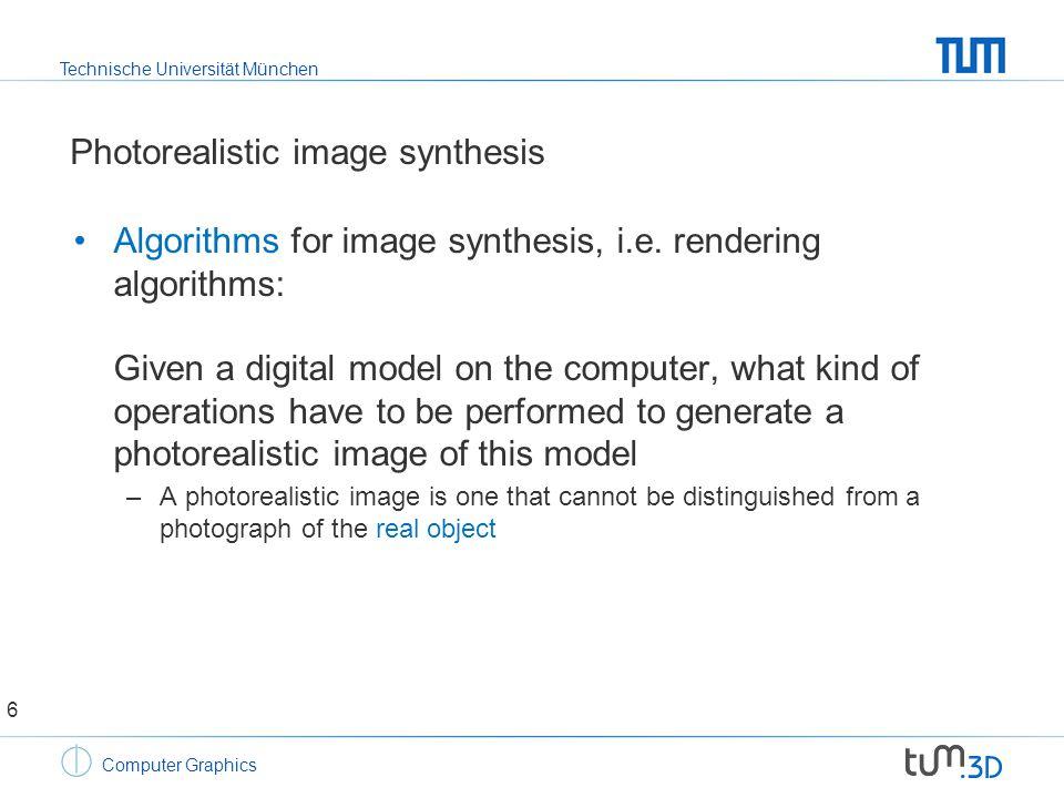 Technische Universität München Computer Graphics Image synthesis – Phong-shading 17