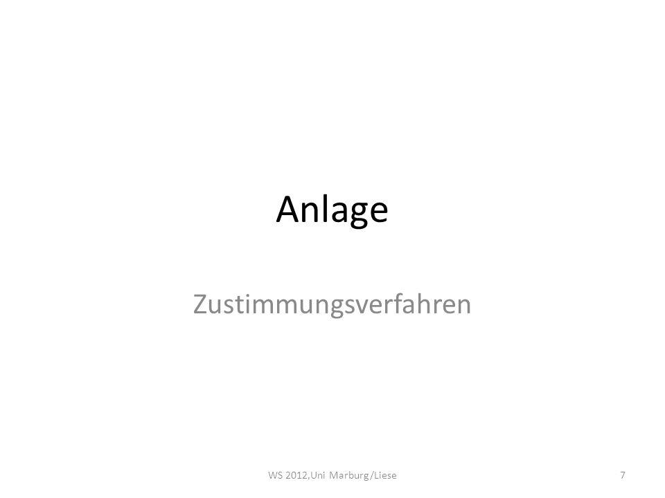 Anlage Zustimmungsverfahren WS 2012,Uni Marburg/Liese7