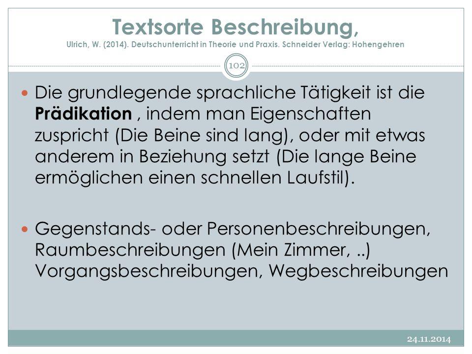 Textsorte Beschreibung, Ulrich, W. (2014). Deutschunterricht in Theorie und Praxis. Schneider Verlag: Hohengehren Die grundlegende sprachliche Tätigke