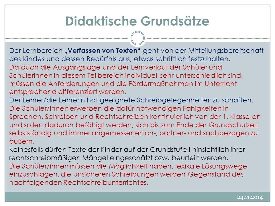 """Didaktische Grundsätze 24.11.2014 Der Lernbereich """"Verfassen von Texten"""" geht von der Mitteilungsbereitschaft des Kindes und dessen Bedürfnis aus, etw"""