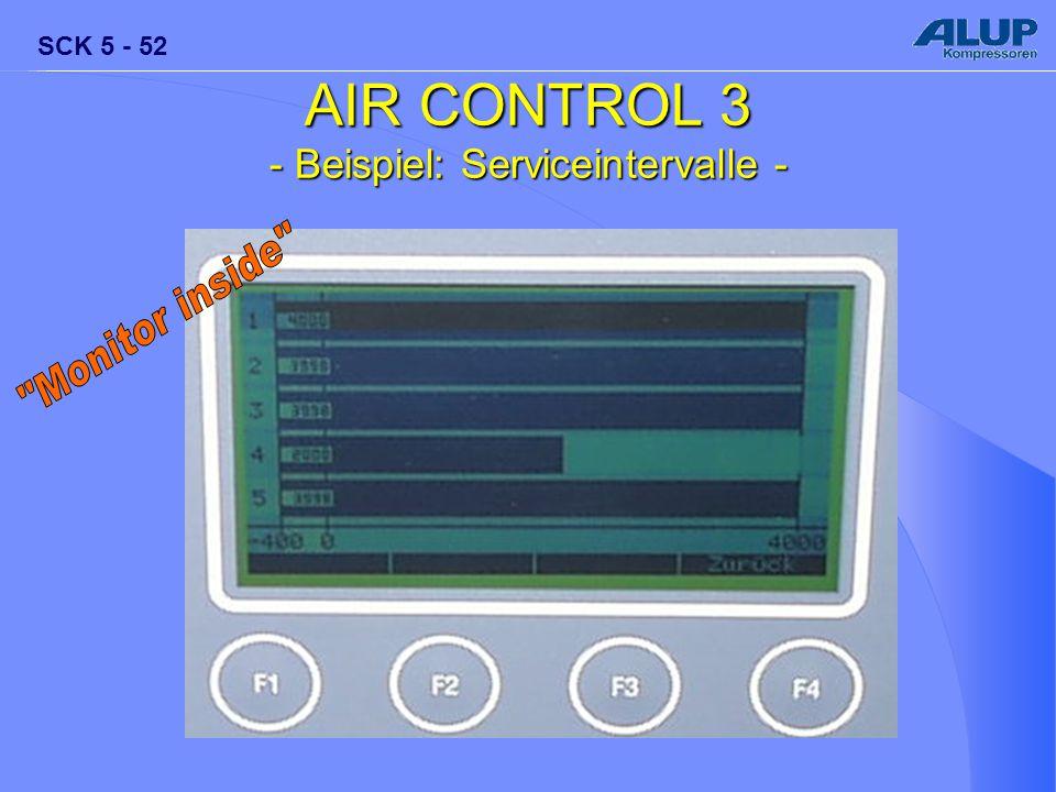 SCK 5 - 52 AIR CONTROL 3 - Beispiel: Serviceintervalle -