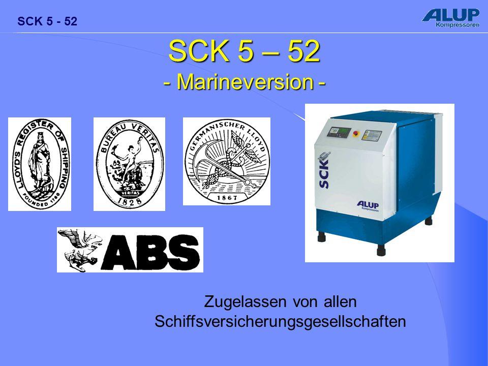 SCK 5 - 52 SCK 5 – 52 - Marineversion - Zugelassen von allen Schiffsversicherungsgesellschaften