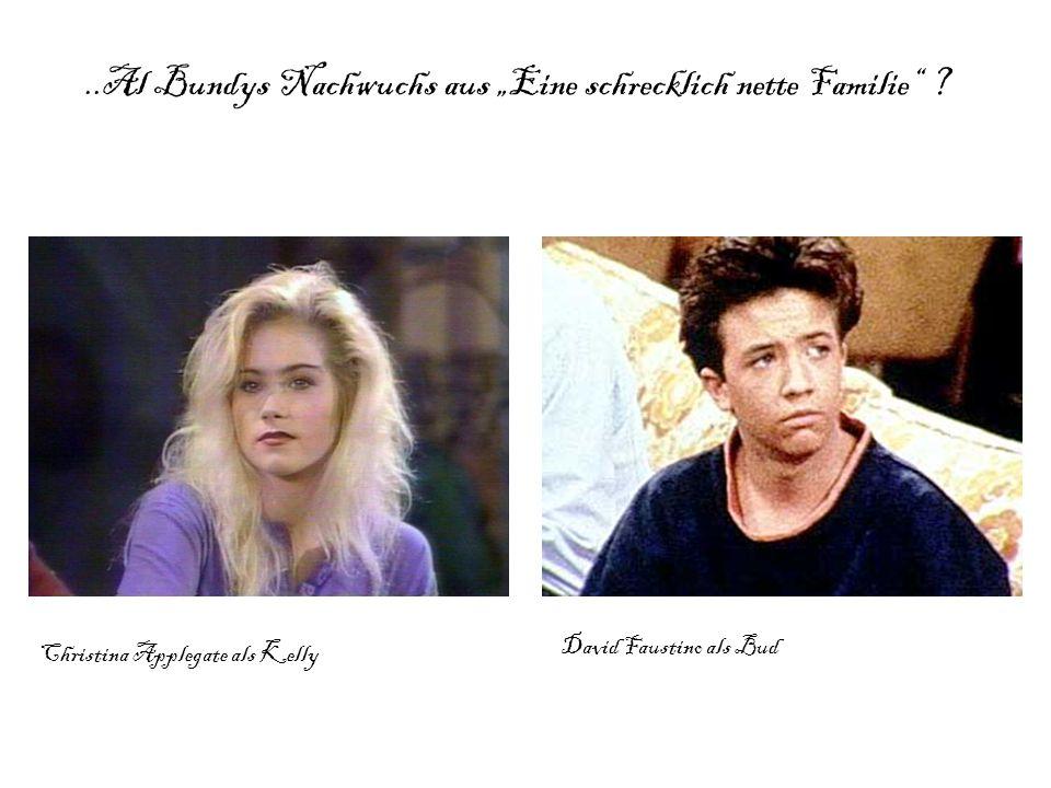 """..Al Bundys Nachwuchs aus """"Eine schrecklich nette Familie"""" ? Christina Applegate als Kelly David Faustino als Bud"""