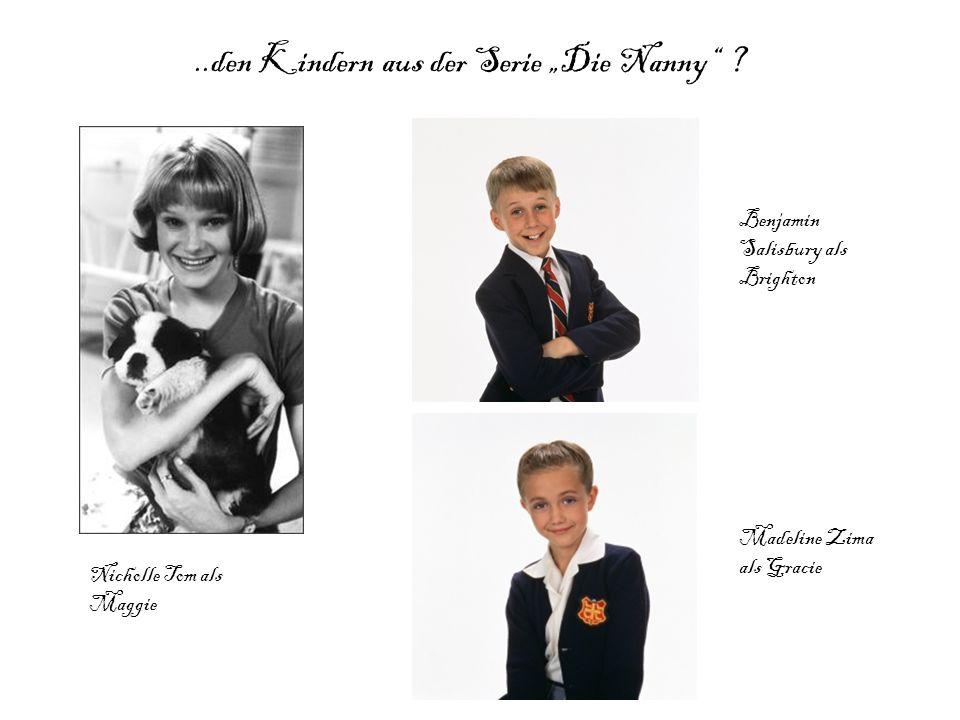 """..den Kindern aus der Serie """"Die Nanny ."""