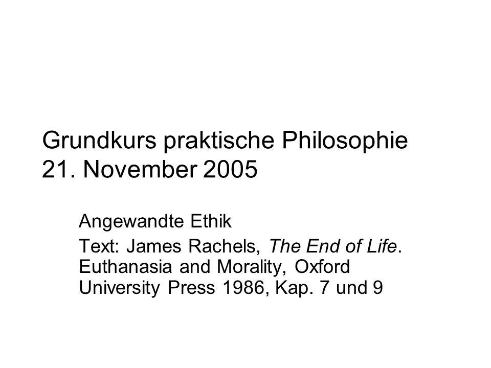 Grundkurs praktische Philosophie 21.