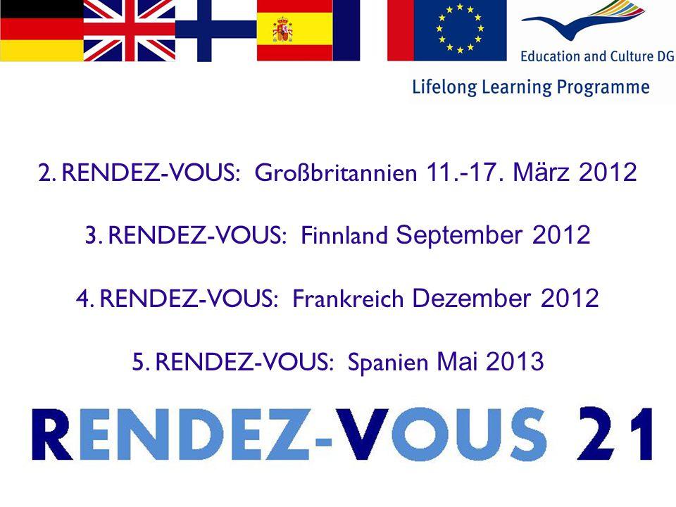 2. RENDEZ-VOUS: Großbritannien 11.-17. März 2012 3.