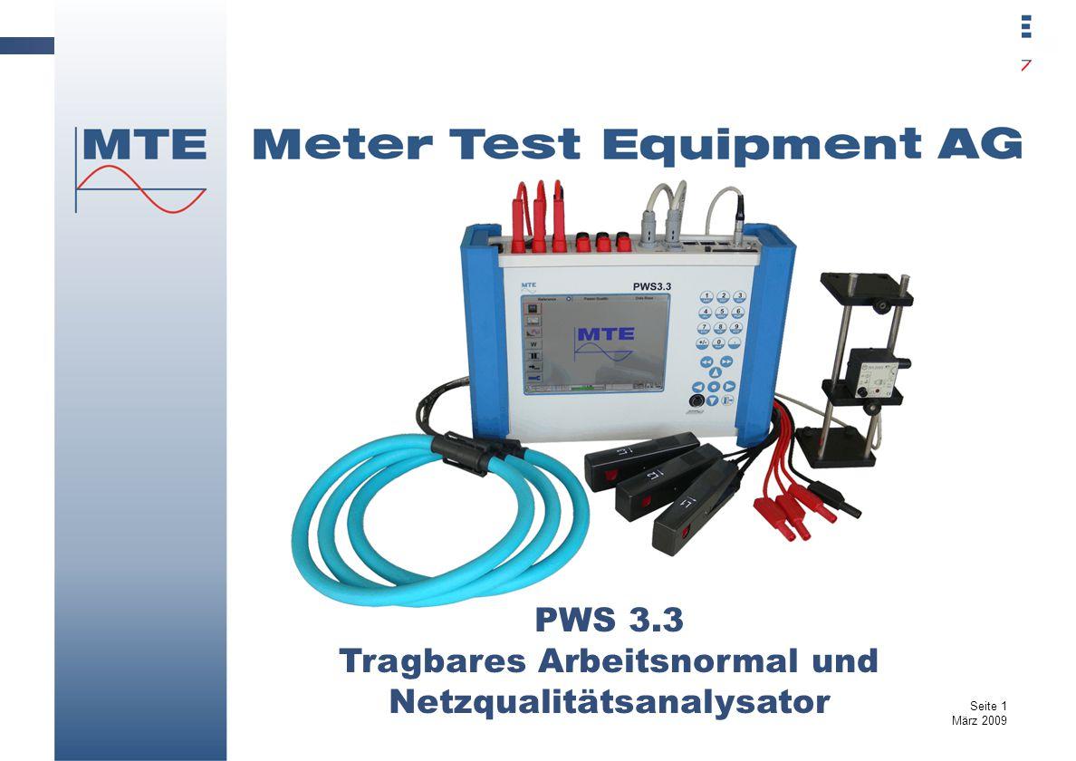 PWS 3.3 Tragbares Arbeitsnormal und Netzqualitätsanalysator Seite 1 März 2009
