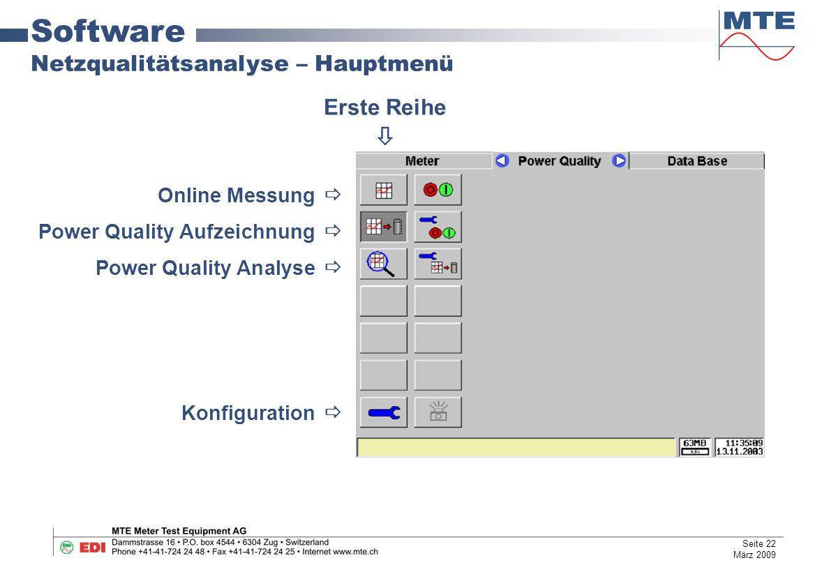 Online Messung  Power Quality Aufzeichnung  Power Quality Analyse  Konfiguration  Erste Reihe  Software Netzqualitätsanalyse – Hauptmenü Seite 22