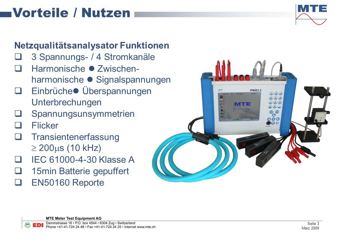 Netzqualitätsanalysator Funktionen  3 Spannungs- / 4 Stromkanäle  Harmonische Zwischen- harmonische Signalspannungen  Einbrüche Überspannungen Unte