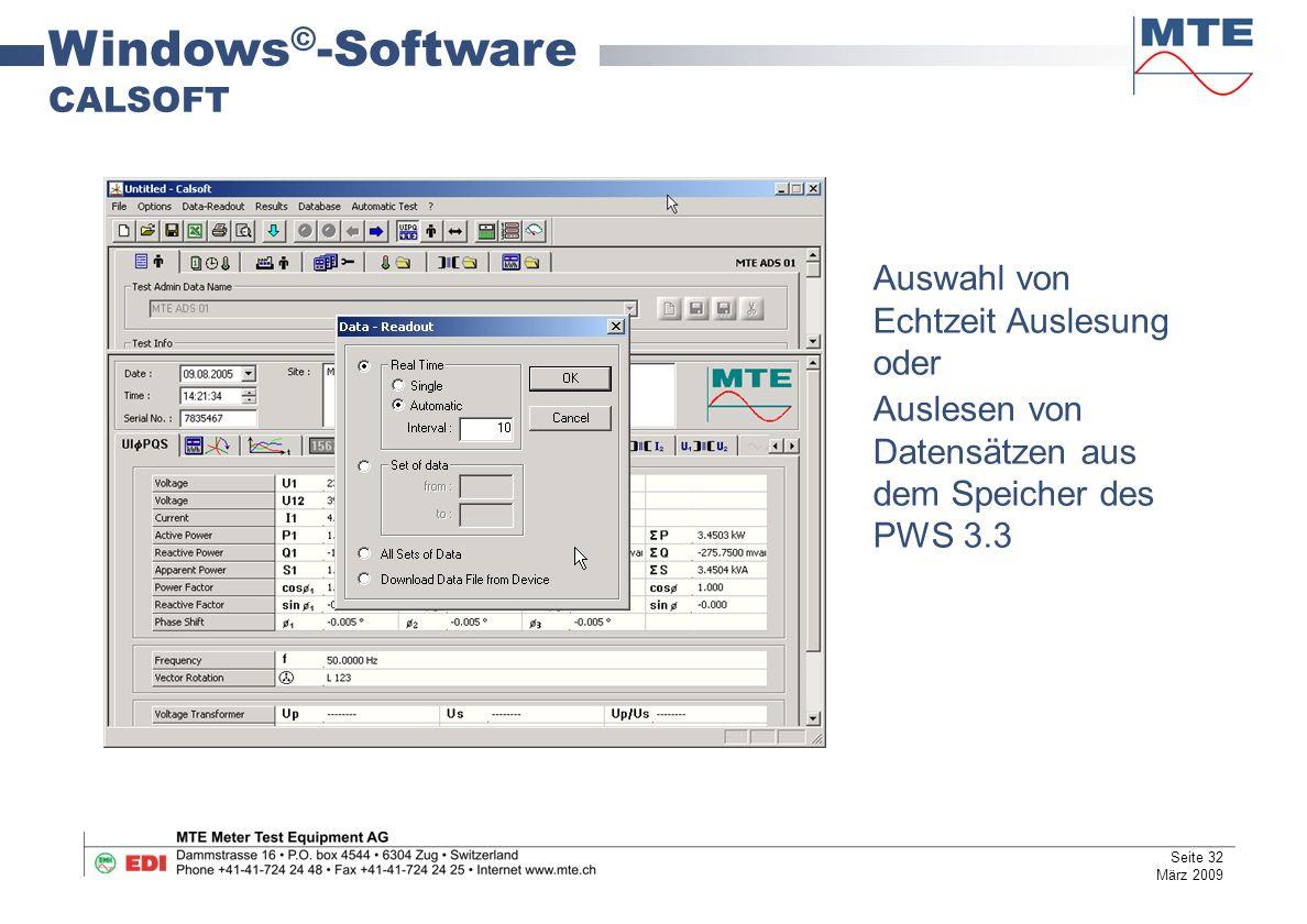 Windows © -Software CALSOFT Auswahl von Echtzeit Auslesung oder Auslesen von Datensätzen aus dem Speicher des PWS 3.3 Seite 32 März 2009