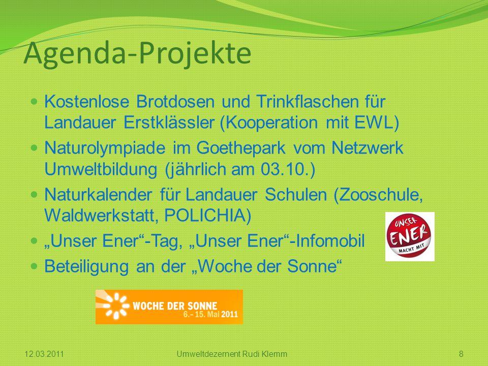 Agenda-Projekte Kostenlose Brotdosen und Trinkflaschen für Landauer Erstklässler (Kooperation mit EWL) Naturolympiade im Goethepark vom Netzwerk Umwel