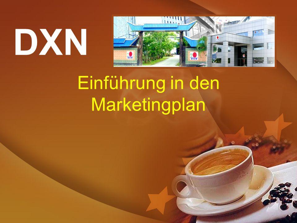 DXN Einführung in den Marketingplan