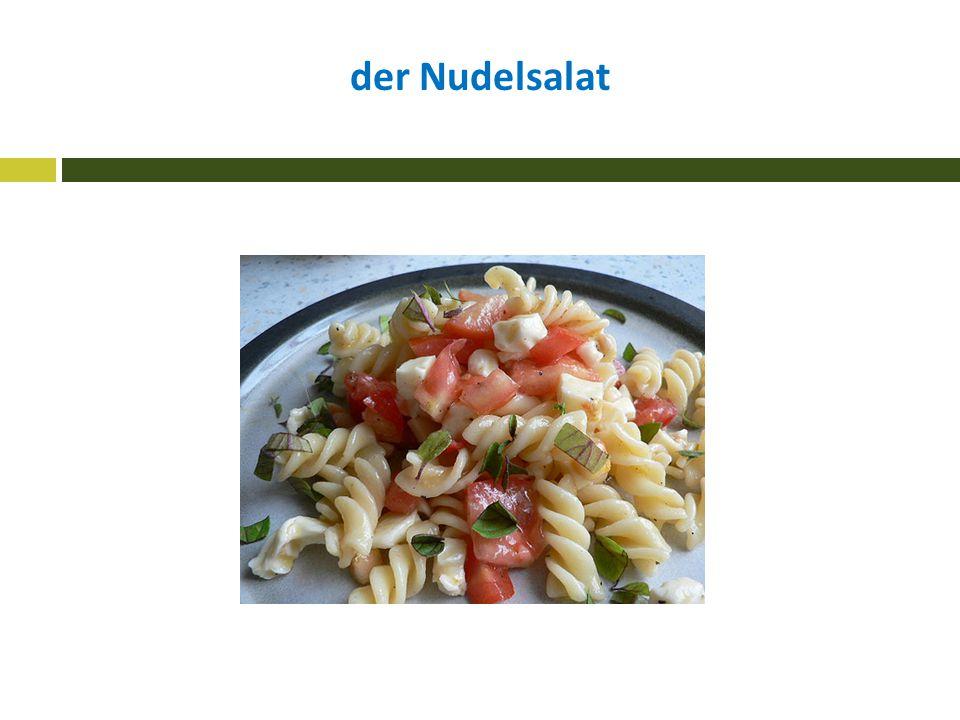 der Nudelsalat