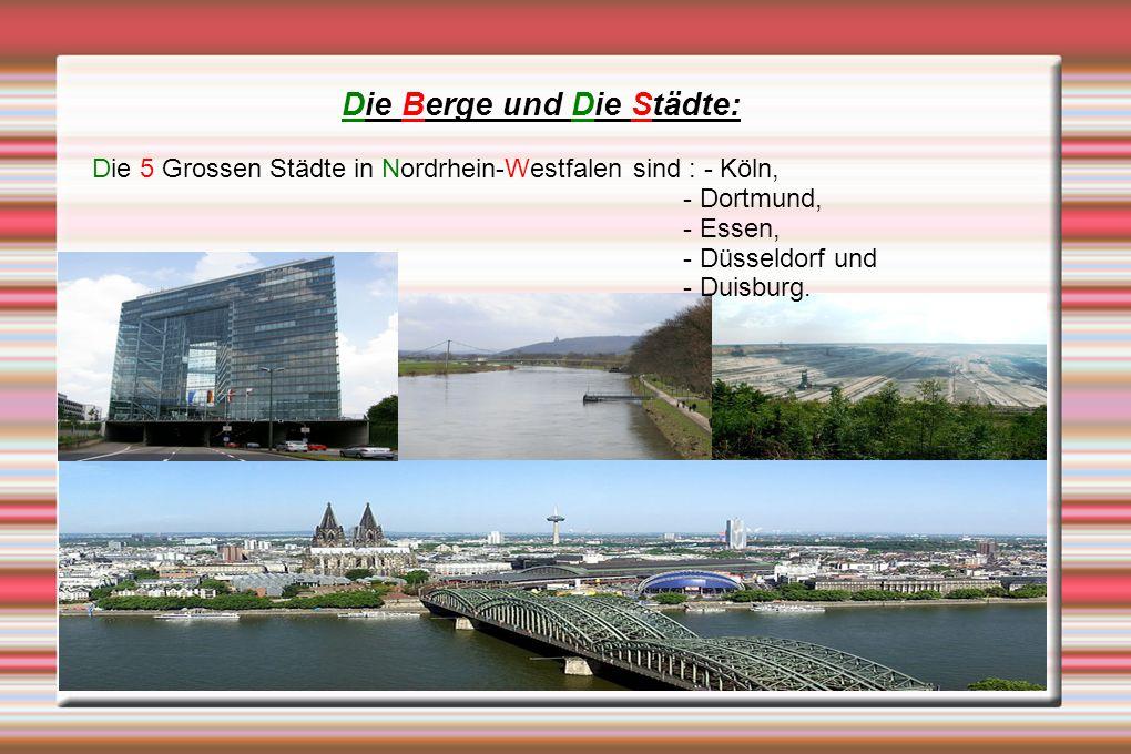 Nordrhein-Westfalen grenzt im Norden und Nordosten an Niedersachsen im Südosten an Hessen, im Süden an Rheinland-Pfalz im Westen Belgien und die Niederlande.