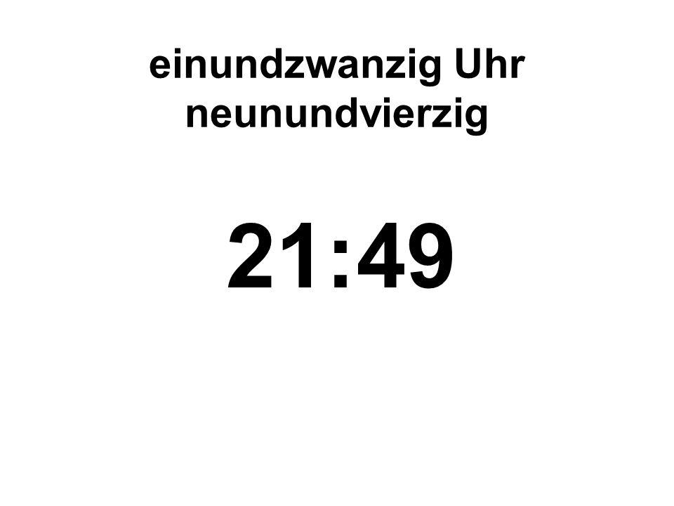 dreiundzwanzig Uhr siebenunddreissig 23:37