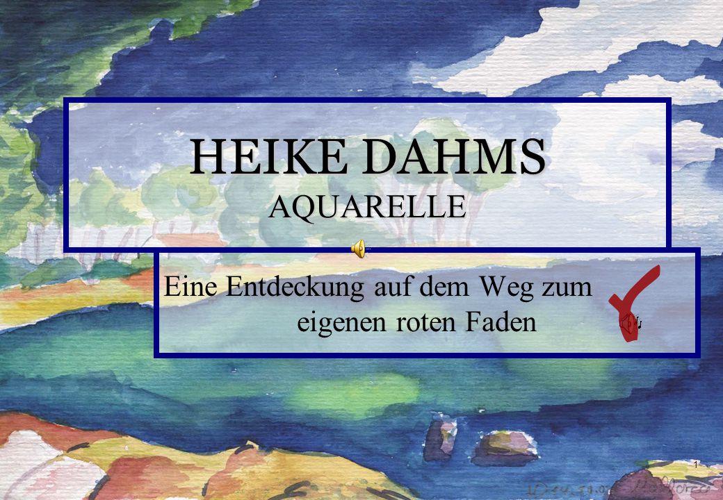 2 HEIKE DAHMS Künstlerin Kunsttherapeutin Rhythmische Masseurin Ausbilderin
