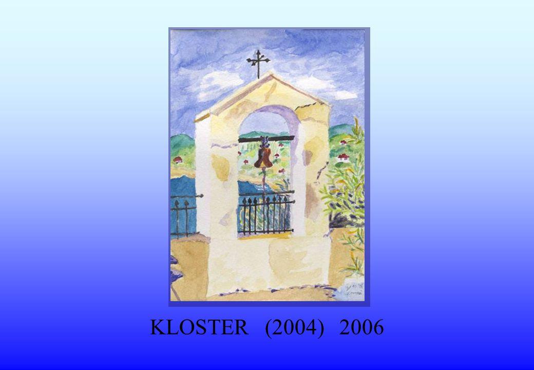 KLOSTER (2004) 2006