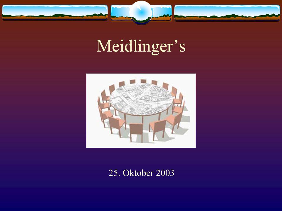 Meidlinger's 25. Oktober 2003