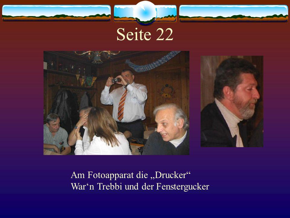 """Am Fotoapparat die """"Drucker War'n Trebbi und der Fenstergucker Seite 22"""