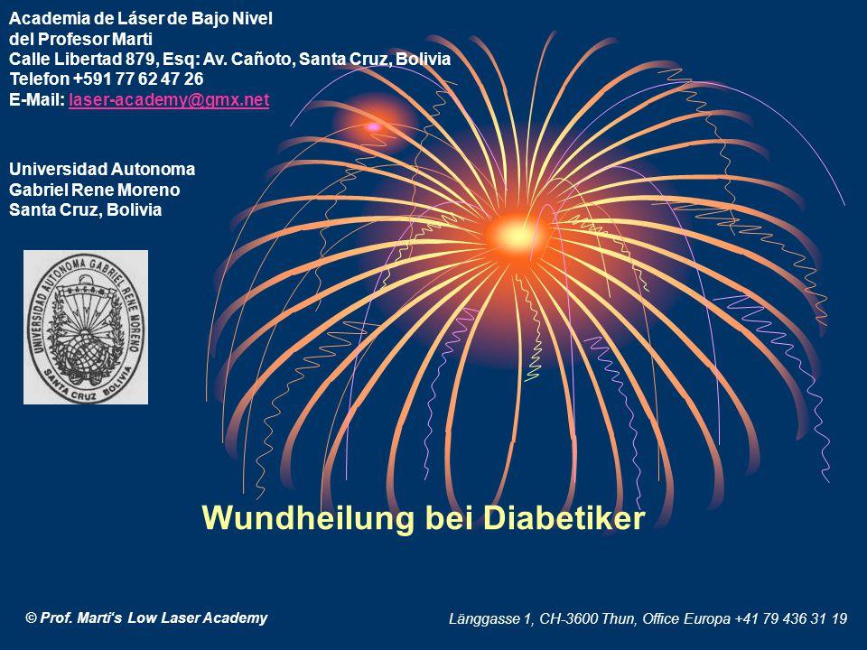 Wundheilung bei Diabetiker Academia de Láser de Bajo Nivel del Profesor Marti Calle Libertad 879, Esq: Av.