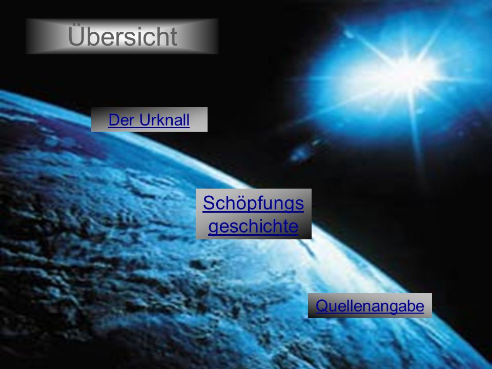 Der Urknall: E Startseite Es wurden ursprünglich 2 Urknall-Theorien entwickelt: → Die Evolutionstheorie → Die Katastrophentheorie