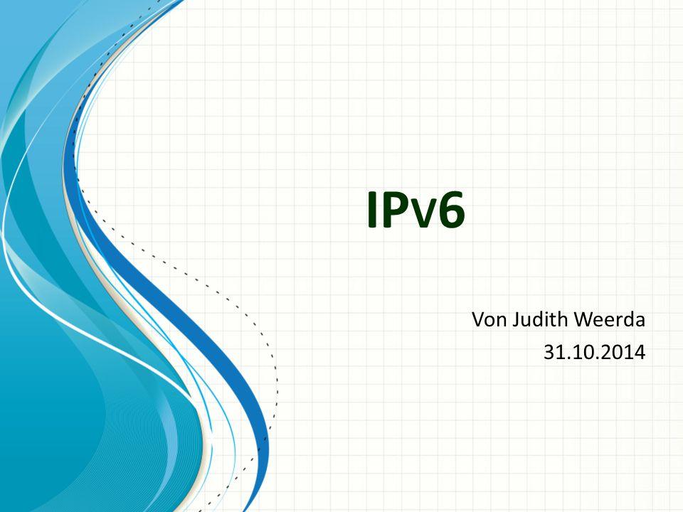 IP V 6 Von Judith Weerda 31.10.2014
