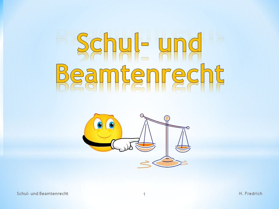 Schul- und Beamtenrecht 1 H. Fredrich