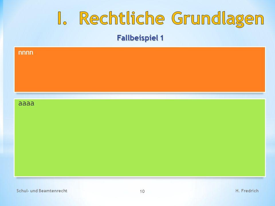 Fallbeispiel 1 Schul- und Beamtenrecht 10 H. Fredrich aaaa nnnn