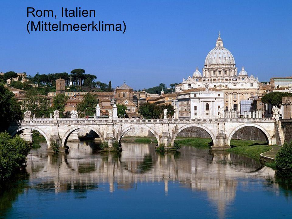 Rom, Italien (Mittelmeerklima)