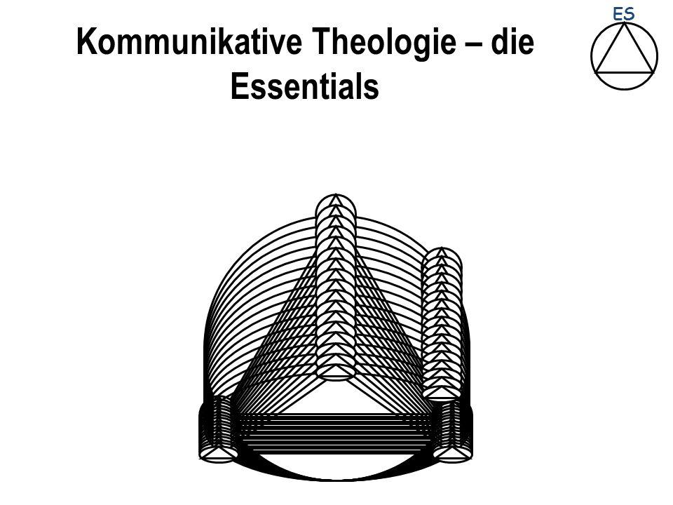 Kommunikative Theologie – die Essentials ES