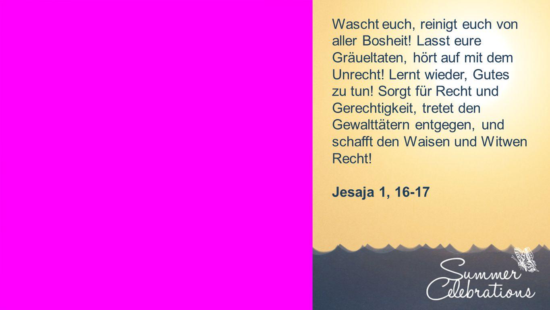 Seiteneinblender Wenn wir aber unsere Sünden bekennen, dann erfüllt Gott seine Zusage treu und gerecht: Er wird unsere Sünden vergeben und uns von allem Bösen reinigen.