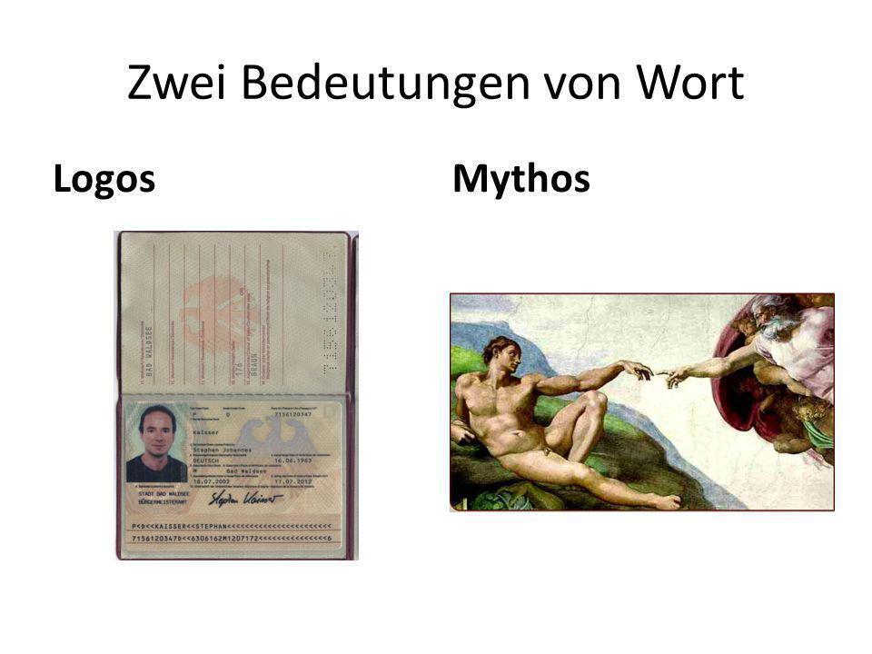 Zwei Bedeutungen von Wort LogosMythos