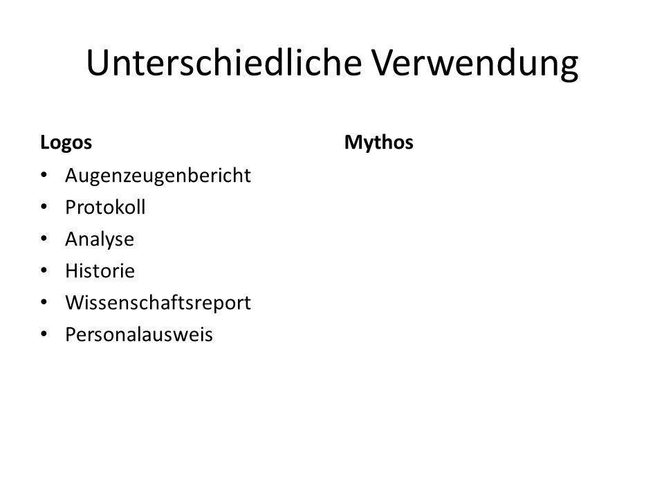 Unterschiedliche Verwendung Logos Augenzeugenbericht Protokoll Analyse Historie Wissenschaftsreport Personalausweis Mythos