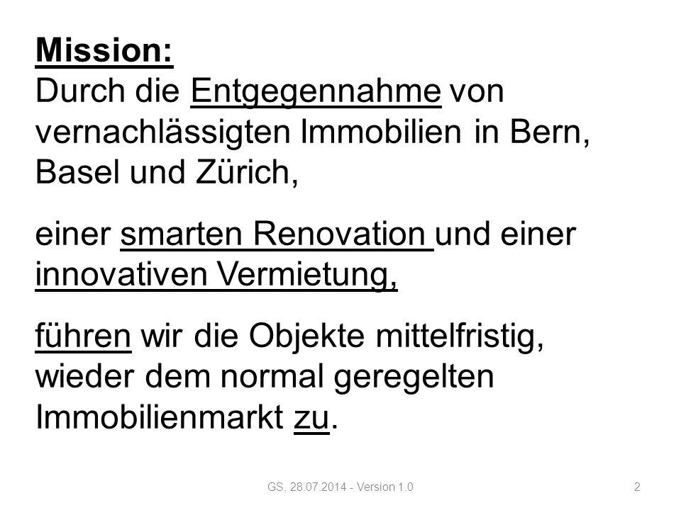 Mission: Durch die Entgegennahme von vernachlässigten Immobilien in Bern, Basel und Zürich, einer smarten Renovation und einer innovativen Vermietung, führen wir die Objekte mittelfristig, wieder dem normal geregelten Immobilienmarkt zu.