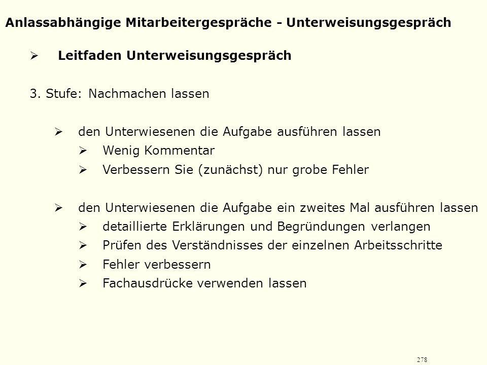 277 Anlassabhängige Mitarbeitergespräche - Unterweisungsgespräch  Leitfaden Unterweisungsgespräch 2. Stufe: Erklären und vormachen  Gesamtüberblick
