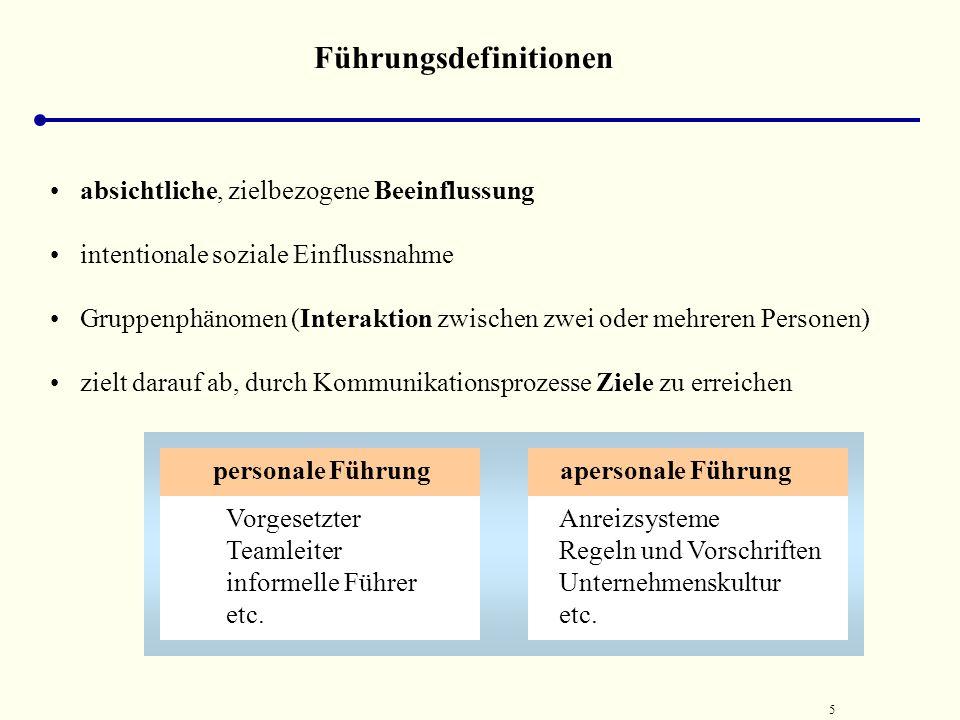 45 Eigenschaftstheorie der Führung Beurteilung* Es gibt Zusammenhänge zwischen Eigenschaften von Führenden und Erfolg sowie Unterschiede zwischen Führenden und Geführten....