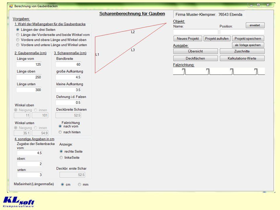 Berechnung der Scharen für Gaubenbacken Mit dem Programm können alle Berechnungen für die Zuschnitte und den Materialbedarf bei der Bekleidung der Sei